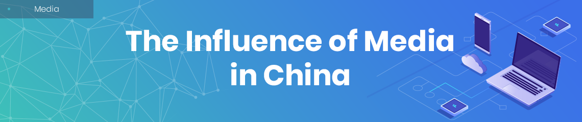 influence of media in China