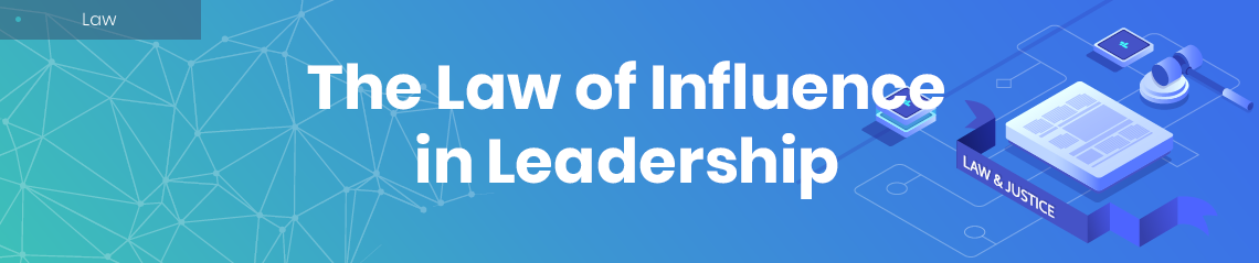 law of influence in leadership