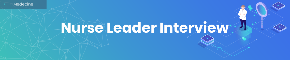 nurse leader interview