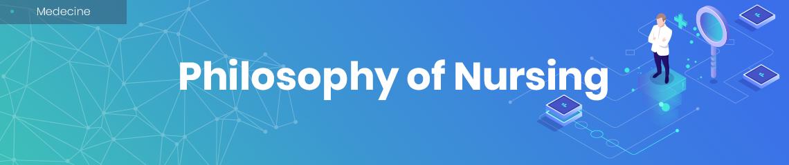 Philosophy of Nursing