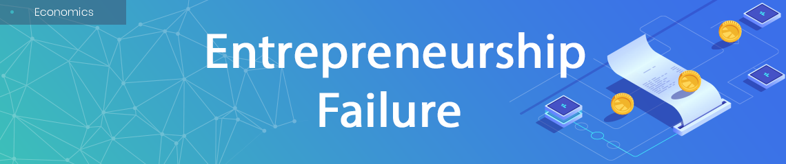 Entrepreneurship Failure