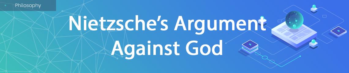 Nietzsche against God