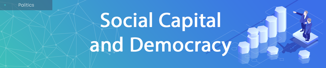 Social Capital and Democracy