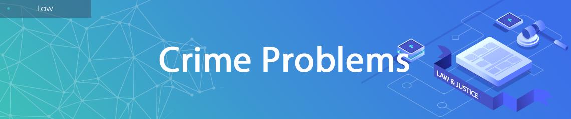 Crime Problems