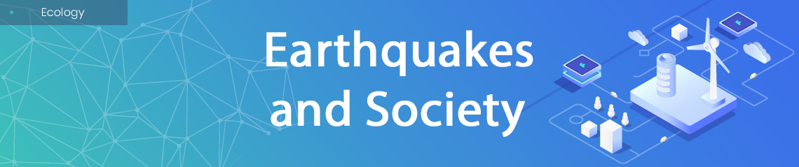 Earthquakes and Society