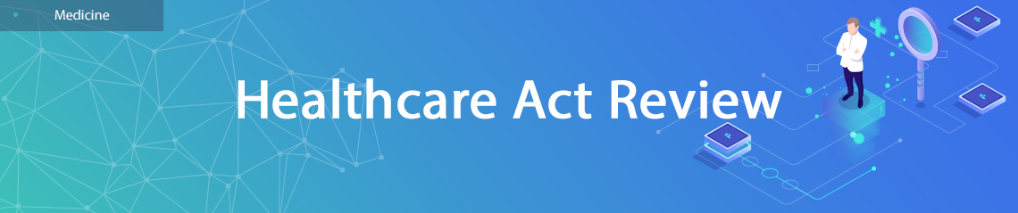 Healthcare Act Review