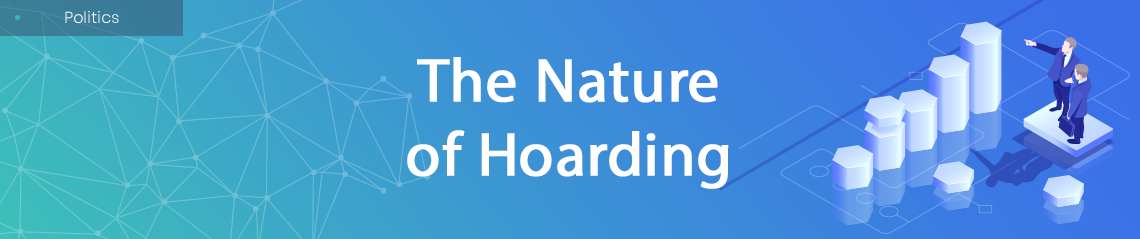 The Nature of Hoarding
