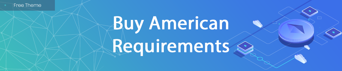 Buy American Requirements