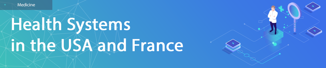 Health Systems in the USA and France