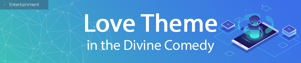 Love Theme in the Divine Comedy