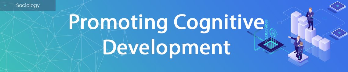 Promoting Cognitive Development