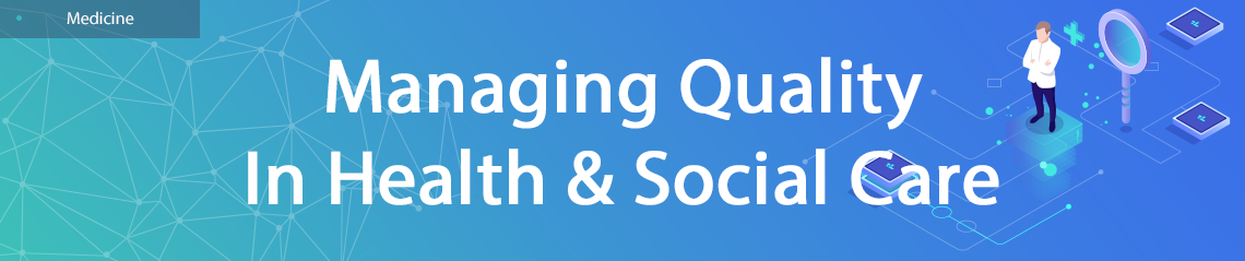 Managing Quality In Health & Social Care