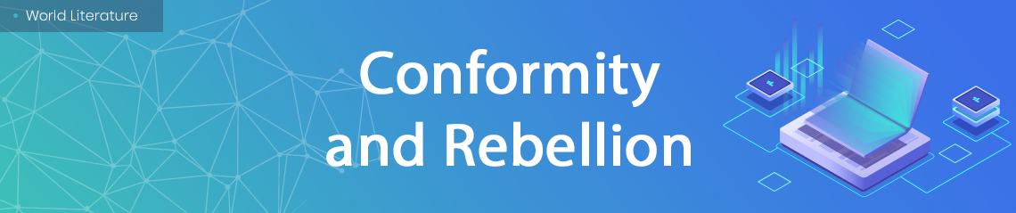 Conformity and Rebellion