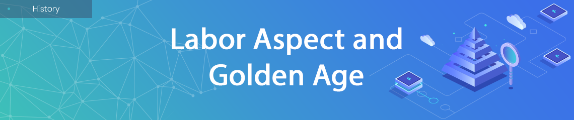 Labor Aspect and Golden Age