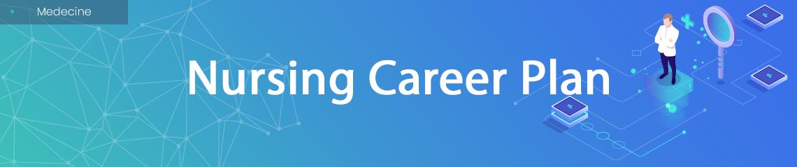 Nursing Career Plan
