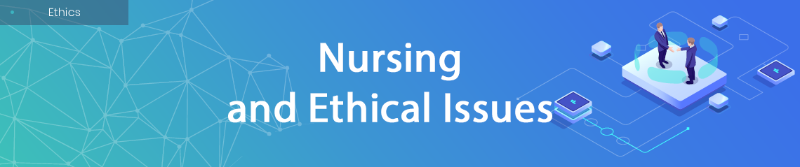 Nursing and Ethical Issues