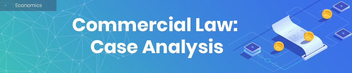 Commercial Law: Case Analysis