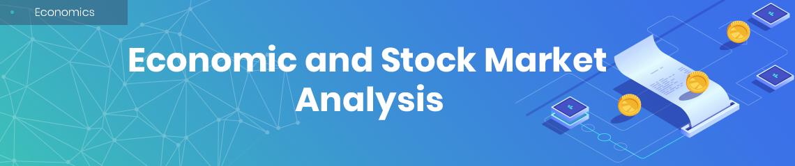 Economic and Stock Market Analysis