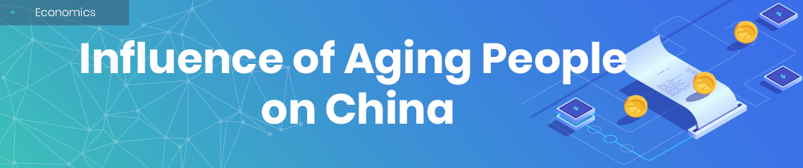 Influence of Aging People on China