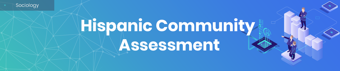 Hispanic Community Assessment
