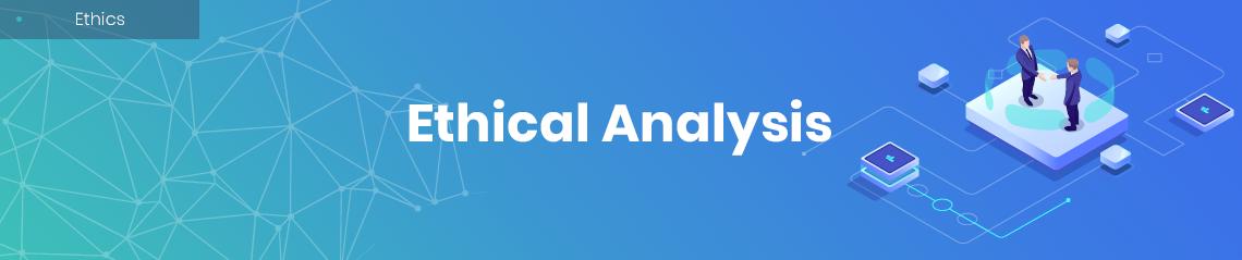 Ethical Analysis
