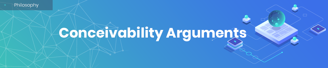 Conceivability Arguments