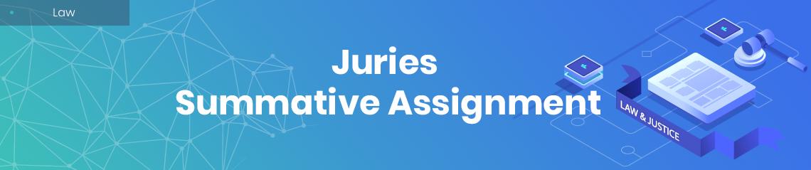Juries Summative Assignment