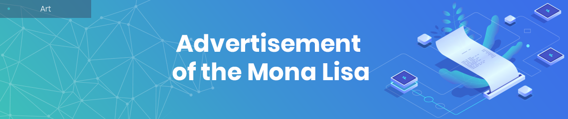 Advertisement of the Mona Lisa